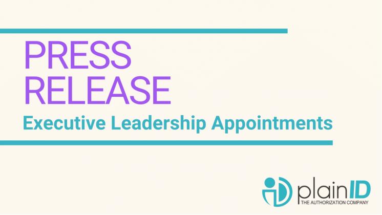 PlainID Announces Executive Leadership Appointments
